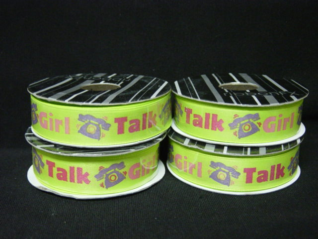 4 ROLLS GIRL TALK 5/8 RIBBON - 20 YARDS